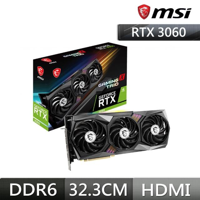 微星RTX 3060 GAMING X TRIO 12G+MAG B560 TOMAHAWK WIFI Intel主機板