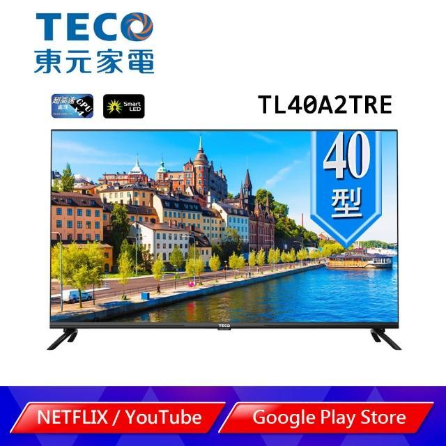 【TECO 東元】40型 2K+Android液晶顯示器_不含視訊盒_不含安裝(TL40A2TRE)